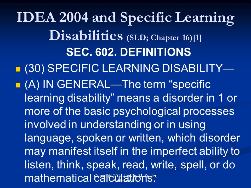 IDEA 2004 and Specific Learning Disabilities (SLD; Chapter 16)[1]